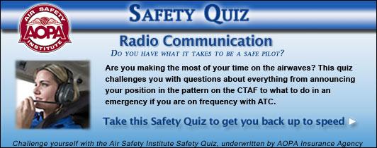 Air Safety Institute Safety Quiz - Radio Communication