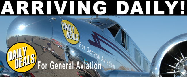 Arriving Daily - Daily Deals for General Aviation